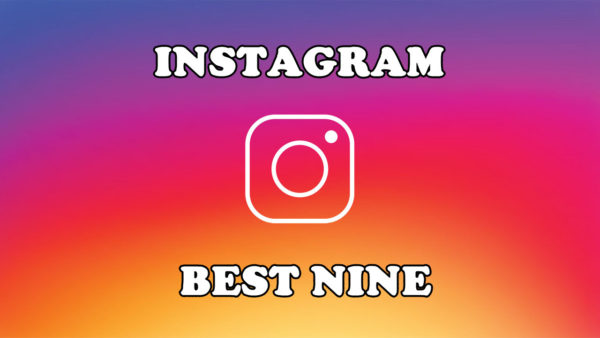 2017 best nine on instagram