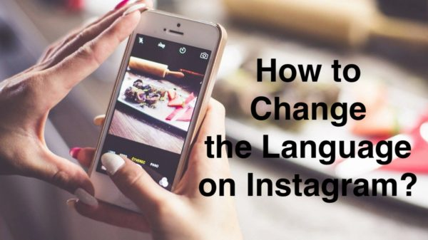 How to Change the Language on Instagram