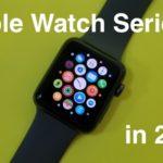 Стоит ли покупать Apple Watch Series 3 в 2019 году?
