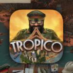 Tropico для iPhone: список поддерживаемых устройств, когда выйдет
